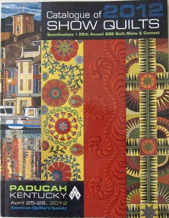 AQS Paducah 2012 Show Catalog with Five Bar Blues by Diane Loomis on the cover